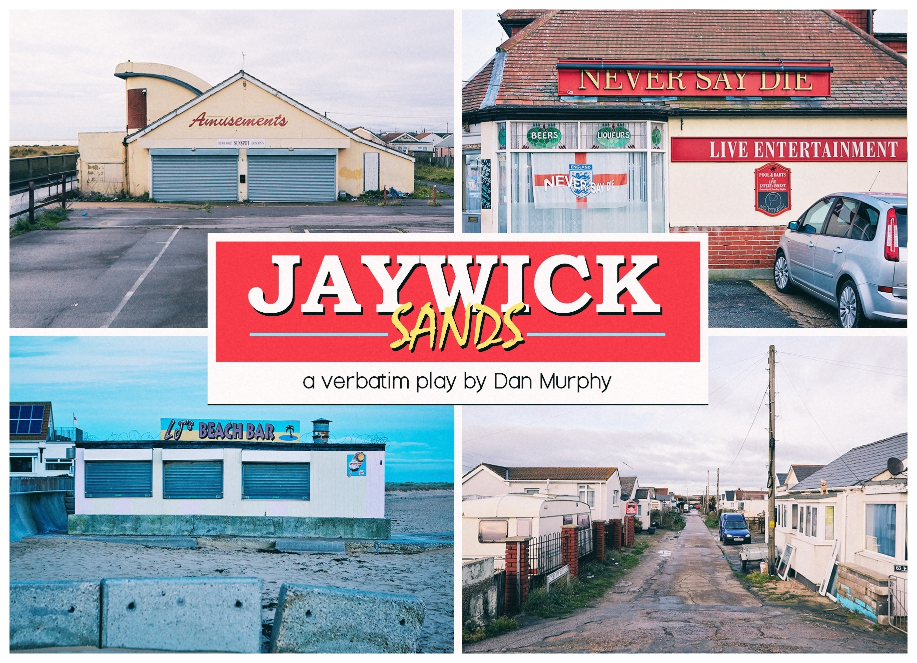 Jaywick Sands: Verbatim Play