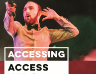 Accessing Access: A theatre maker's attempt to make his work more accessible, and how venues/organisations might be able to help