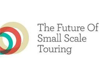 The Future of Small Scale Touring: an Independent Touring Symposium